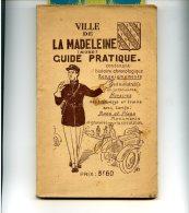 La Madeleine  Nord . Rare Guide Pratique  Année 1930-1931 - Livres