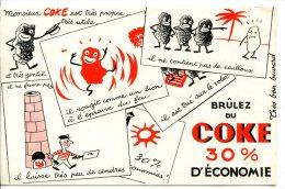 1 Buvard  Sur Le COKE - Thèmes : Chauffage, Economie Et BD - Elettricità & Gas