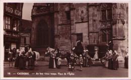 CAUDEBEC - Au Bon Vieux Temps - Place De L'Eglise - Caudebec-en-Caux