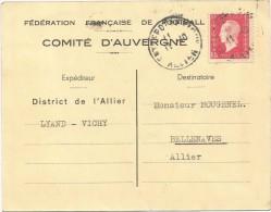 N°691 CARTE COMITE AUVERGNE FEDERATION DE FOOTBALL VICHY ALLIER 11.10.1945 - Vichy