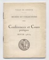 MUSEES ET COLLECTIONS COURS GENEVE1933-34 -papier - Banque & Assurance