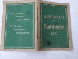 Almanach Du Trait D'Union 1941 - French