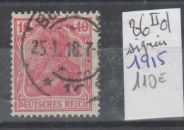 TIMBRE D ALLEMAGNE OBLITERE Nr 86 II D SIGNEE    ANNEE 1915  COTE 110€  PAIRE - Usados