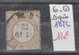 TIMBRE D ALLEMAGNE OBLITERE Nr 6 SIGNEE    ANNEE 1872  COTE 75€ - Usados