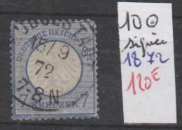 TIMBRE D ALLEMAGNE OBLITERE Nr 10  SIGNEE    ANNEE 1872  COTE 120€ - Oblitérés