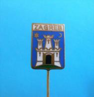 ZAGREB - Kroatien Emaille Pin Badge Coat Of Arms Blason Stemma Wappen City Town Ville Citta Anstecknadel Distintivo - Städte