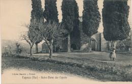 83 - FAYENCE - Var - Notre Dame Des Cyprès - Fayence