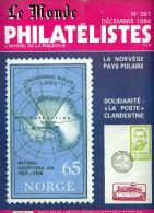 Le Monde Des Philatelistes N.381,12/84,Norvège Polaire,affr 1871,Solidarnosc Pologne,CP Grève,fiscaux état Civil,Cérès, - Français (àpd. 1941)