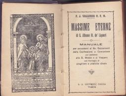MISSEL Massime Eterne Di S.´Alfonso Marie De´ Liguori ITALIE Nevers, Montots, Epaulard - Religion