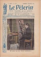 LE PELERIN  9 Novembre 1913 Un Peintre Sans Bras Karl Schuldis, Le Martyre Du Portugal, Au Maroc - Livres, BD, Revues