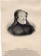 PERSONNAGE HISTORIQUE : Catherine De Médicis Fille De Laurent De Médicis Et De Madeleine De Borbon - Personnages Historiques