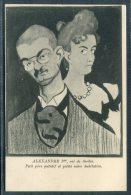 Alexandre 1st Roi De Serbie, King Of Serbia, Petit Pere Putatif Et Petite Mere Dubitative, Satirique Postcard - Satirical