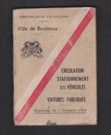 BORDEAUX : 1948 : CIRCULATION - STATIONNEMENT De VEHICULES - VOITURES PUBLIQUES - ARRETES DU MAIRE - VILLE De BORDEAUX . - Livres, BD, Revues
