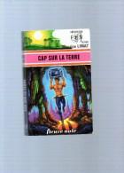 MAURICE  LIMAT  : Cap Sur La Terre  ,222 Pages,n° 768 - Fleuve Noir