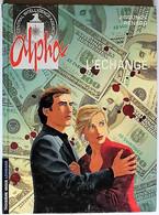 BD ALPHA - 1 - L'échange - Rééd. 2002 Troisième Vague - Alpha