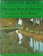 Toeristisch Wegwijs In Heerlijkheid Mechelen, Vaartland, Rupelstreek En Klein-Brabant - Géographie