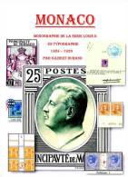 MONACO;_MONOGRAPHIE De La SERIE LOUIS II En TYPOGRAPHIE:1924-1933; N°s YVERT 73/110.OUVRAGE DE 150 PAGES - Briefmarken
