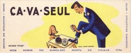 BUVARD -PUBLICITAIRE - CIRAGE CA VA TOUT SEUL. - Shoes