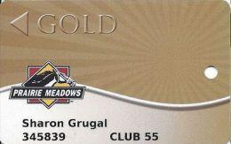 Prairie Meadows Racetrack Altoona, IA - GOLD Level Slot Card - CLUB 55 Senior Card - Casino Cards