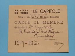 """"""" LE CAPITOLE """" Carte De Membre - Lidkaart WOLFS Bruxelles 1949-50 ( Zie Foto Voor Détails ) ! - Tennis De Table"""