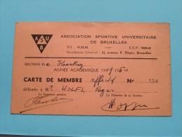 A.S.U. 2 Photo + Carte De Membre - Lidkaart  WOLFS Bruxelles 1949-50 N° 134( Zie Foto Voor Détails ) ! - Hockey - Minors (Ligue Mineure)