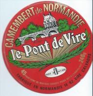 Etiquette De Fromage / Camembert/ Normandie/Le Pont De Vire/Calvados /Années 1970-80    FROM32 - Vieux Papiers