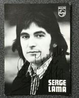 AUTOGRAPHE SERGE LAMA SUR  PHOTO PUB PHILIPS 1973 - Autographs
