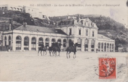 16 / 3 / 313  -    BESANÇON  (  25 ) - LA  GARE  DE  LA  MOUILLÈRE, FORTS  BRÉGILLE  ET  BEAUREGARD - Besancon