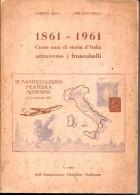 30  - SERRA  - 1861-1961 – CENTO ANNI DI STORIA D'ITALIA - Filatelia E Storia Postale