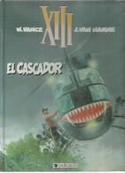 """XIII - 10  """" EL CASCADOR """" ( VANCE / VAN HAMME ) 1994 - XIII"""