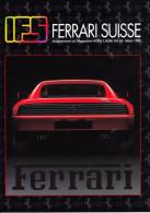 IFS FERRARI SUISSE - HORS LIGNE1992 - Auto/Moto