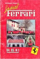 SPECIAL FERRARI - AUTOHEBDO - 84-85 N.1 - Auto/Moto