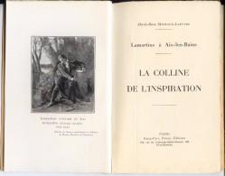 LAMARTINE A AIX Les BAINS  Vers 1920  LA COLLINE DE L'INSPIRATION  - Par Michaud Lapeyre RARE - Alpes - Pays-de-Savoie