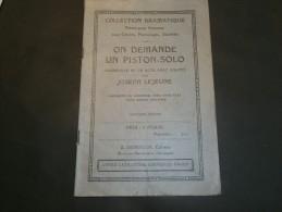 LEJEUNE, Joseph On Demande Un Piston Sol, Vadeville En Un Acte Avec Chants, Mont Sur Marchienne, Ed Demoulin - Théâtre & Danse