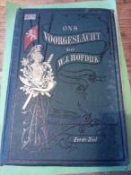 'Ons Voorgeslacht' W.J.Hofdijk; Eerste Deel , 1873 - Oud