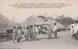 Guinée - Comment On Voyage En Guinée : Arrivée Au Campement  -  Scan Recto-verso - Guinea Francesa