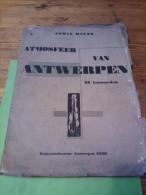 Joris Minne, 'Atmosfeer Van Antwerpen', 36 Houtsneden, Gemeentebestuur Antwerpen 1930 - Boeken, Tijdschriften, Stripverhalen