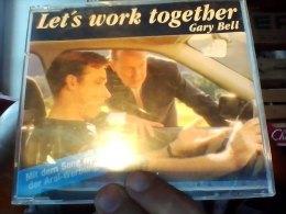 Let's Work Together Gary Bell - Musik & Instrumente