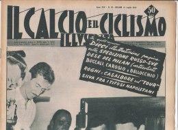 RA#33#403 IL CALCIO E IL CICLISMO ILLUSTRATO N.29/LUG. 1955/SPARTAK-MILAN/TOUR TAPPA COLMAR-ZURIGO E BRIANCON/BOBET/GAUL - Ciclismo