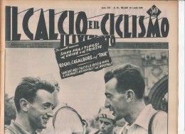 RA#33#404 IL CALCIO E IL CICLISMO ILLUSTRATO N.30/LUGLIO 1955/SPARTAK/TOUR MONTE VENTOSO BOBET-FANTINI/VITTORIA A MILLAU - Ciclismo