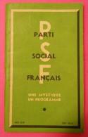 "1937-1939 Brochure Parti Social Français ""Une Mystique Un Programme""Lt Colonel De LA ROCQUE Croix De Feu éditeur SEDA - Livres, BD, Revues"