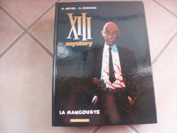 XIII  MYSTERY LA MANGOUSTE  MEYER  DORISON - XIII