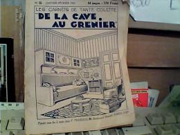 """LES CARNETS DE TANTE COLETTE """"DE LA CAVE AU GRENIER"""" N°25 1933 FJ11219 - 1900 - 1949"""