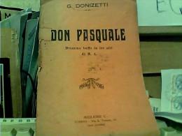 DON PASQUALE DI DONIZZETTI – PARTITION CHANT ET PAROLES DRAMMA BUFFO LIRICA 3 ATTI 1931 FJ11223 - Libri, Riviste, Fumetti