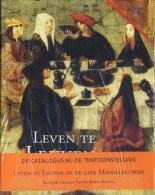 Leven Te Leuven In De Late Middeleeuwen - Livres, BD, Revues