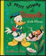 Le Petit Homme De Disneyville - Walt Disney - Les Albums Roses - ( 1954 ) . - Livres, BD, Revues