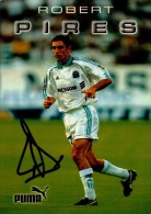 ROBERT PIRES..VOIR DOS...CPM - Soccer
