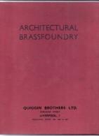 ARCHITECTURAL BRASSFOUNDRY; Quiggin Brothers Liverpool, 62 Pgs. Hard Bound - Architektur/Design