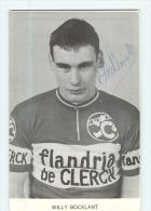 Willy BOCKLANT  , Autographe Manuscrit, Dédicace. 2 Scans. Flandria De Clercx - Cycling