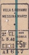 VILLA SAN GIOVANNI /  MESSINA MARINA   Biglietto Ferroviario Di 2^ Classe _ 1937 - Chemins De Fer